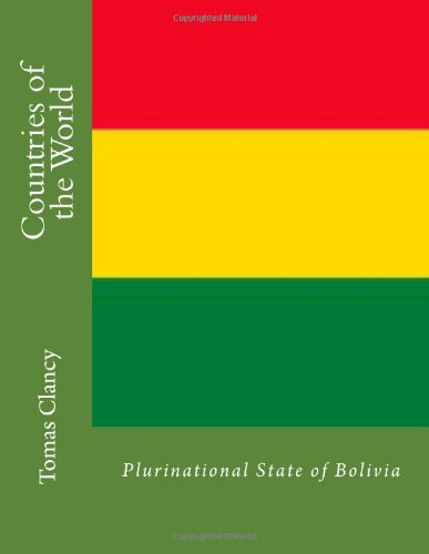 Countries of the World: Plurinational State of Bolivia