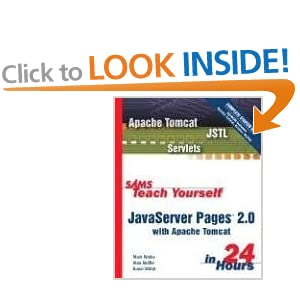 Sams Teach Yourself JavaServer Pages 2.0 with Apache Tomcat in 24 Hours, Complete Starter Kit (Sams Teach Yourself...in 24 Hours) Mark Wutka, Alan Moffet and Kunal Mittal