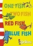 One Fish, Two Fish, Red Fish, Blue Fish: Blue Back Book (Dr Seuss Blue Back Books)