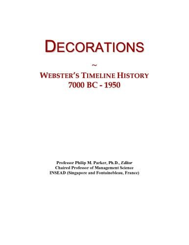 Decorations: Webster's Timeline History, 7000 BC - 1950
