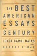 Best American Essays of the Century (00) by Oates, Joyce Carol [Hardcover (2000)]
