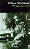 Debussy Remembered (Composers Remembered Series) (0571153585) by Nichols, Roger