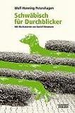 echange, troc Wolf-Henning Petershagen - Schwäbisch für Durchblicker.