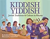 Kiddish Yiddish: Jewish Traditions & Culture in Rhyme