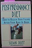 img - for Post-Pregnancy Diet by Susan Duff (1989-04-26) book / textbook / text book