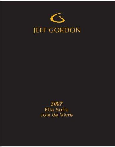 "2007 Jeff Gordon ""Ella Sofia"" Napa Valley Joie De Vivre Red Blend 750 Ml"