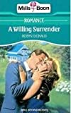 Willing Surrender (0263754030) by Robyn Donald