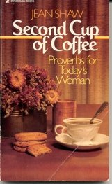 Second Cup of Coffee: Proverbs for Today's Woman