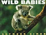 Wild Babies (0060230339) by Simon, Seymour