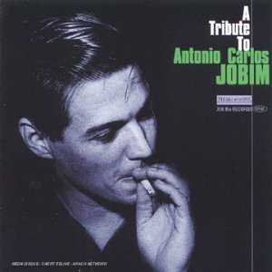 A Tribute To Antonio Carlos Jobim