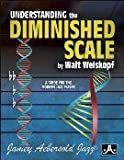 Understanding the diminished scale : a guide for the modern player