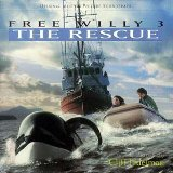 Free Willy 3: The Rescue - Original Motion Picture Soundtrack