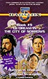 """""""Babylon 5"""": To Dream in the City of Sorrows"""
