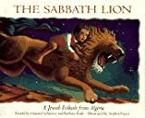 Sabbath Lion: A Jewish Folktale from Algeria (006443382X) by Schwartz, Howard