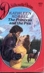 Princess & The Pea (Silhouette Desire), Kathleen Korbel