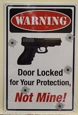 Warning Door Locked For Your Protection Metal Sign (Protection Home compare prices)
