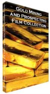 Early 20th Century Gold Mining Films on DVD - Prospecting, Gold Rush, Smelting and More