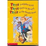 Pippi Longstocking, Pippi Goes On Board, Pippi in the South Seas (0590663925) by Astrid Lindgren