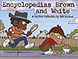 Encyclopedias Brown & White (Turtleback School & Library Binding Edition) (0613675436) by Amend, Bill