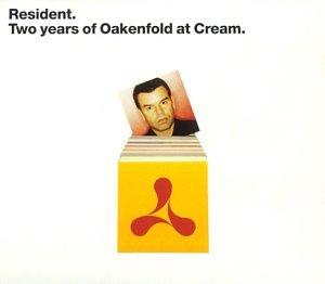Paul Oakenfold - Resident: Two Years Of Oakenfold At Cream - Zortam Music