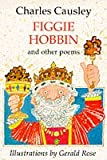 Figgie Hobbin and Other Poems (033033056X) by Causley, Charles