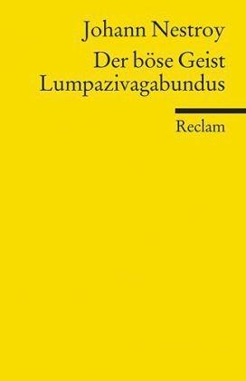 Der böse Geist Lumpazivagabundus: Oder Das liederliche Kleeblatt