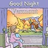 Good Night Vermont (Good Night Our World)
