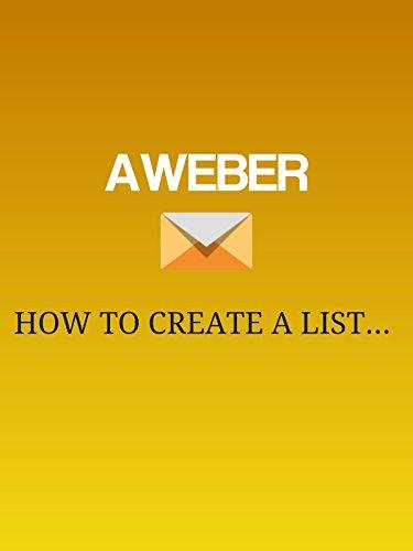 Aweber - How To Create A List