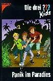Die drei ??? Kids: Die drei Fragezeichen-Kids, Bd.1, Panik im Paradies - Ulf Blanck