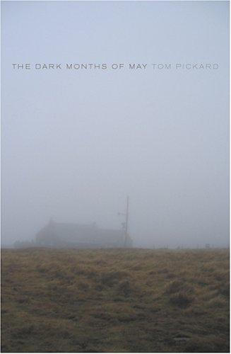The Dark Months of May