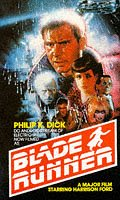 Do Androids Dream of Electric Sheep? (Filmed as: Blade Runner)