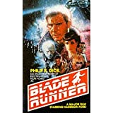 Do Androids Dream of Electric Sheep? (Filmed as: Blade Runner)by Philip K. Dick