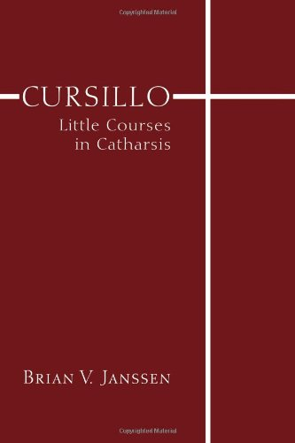 Cursillo: Little Courses in Catharsis