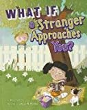 What If a Stranger Approaches You? (Danger Zone)