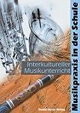 Interkultureller Musikunterricht. Mit CD