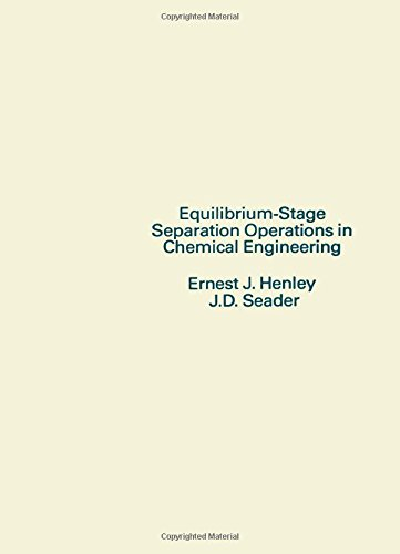 Equilibrium-Stage Separation Operations in Chemical Engineering