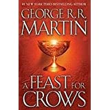 A Feast for Crows: A Song of Ice and Fire: Book Fourby George R.R. Martin