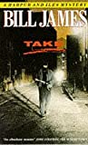 Take (A Harpur and Iles Mystery) (0330316222) by Bill James