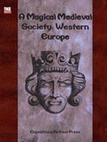A Magical Medieval Society: Western Europe