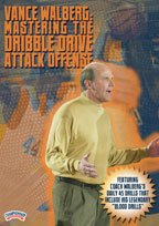 Vance Walberg: Mastering the Dribble Drive Attack Offense (DVD) by Championship Productions