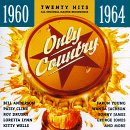 echange, troc Various Artists - Only Country 1960-1964