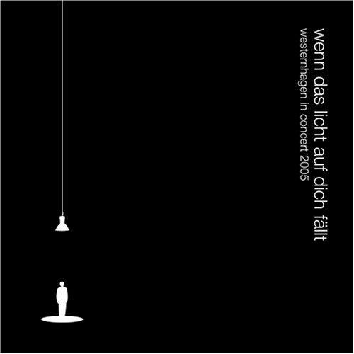 Westernhagen - wenn das licht auf dich f??llt - westernhagen in concert 2005 (earBOOK) - Zortam Music
