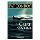The Great Santini [Library Binding] [2008] (Author) Pat Conroy