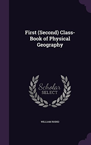 First (Second) Class-Book of Physical Geography