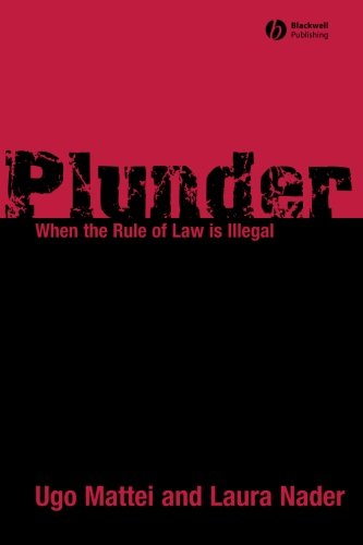 Image for publication on Plunder: When the Rule of Law is Illegal