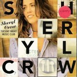 echange, troc Sheryl Crow - Tuesday Night Music Club