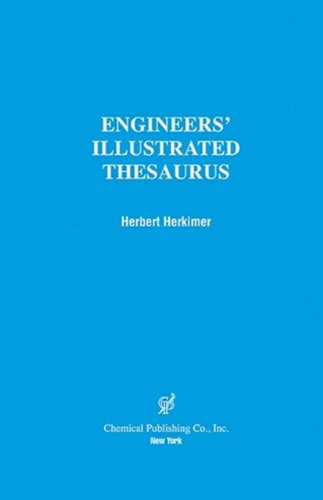 Engineers' Illustrated Thesaurus: Herbert Herkimer: 9780820603797: Amazon.com: Books