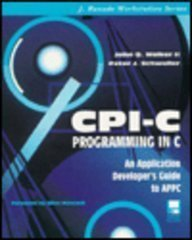 cpi-c-programming-in-c-an-application-developers-guide-to-appc-book-and-disk