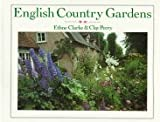 English Country Gardens (0297789104) by Clarke, Ethne