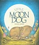 Little Moon Dog (0525477276) by Ward, Helen
